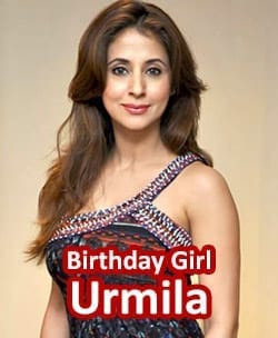 Urmila Matondkar Birthday Girl