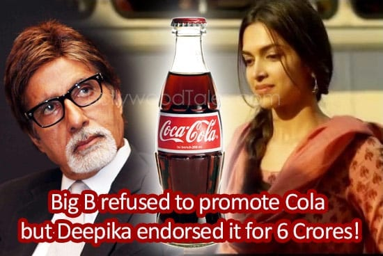 Deepika to endorse Cola brand that Big B refused to promote on moral grounds!