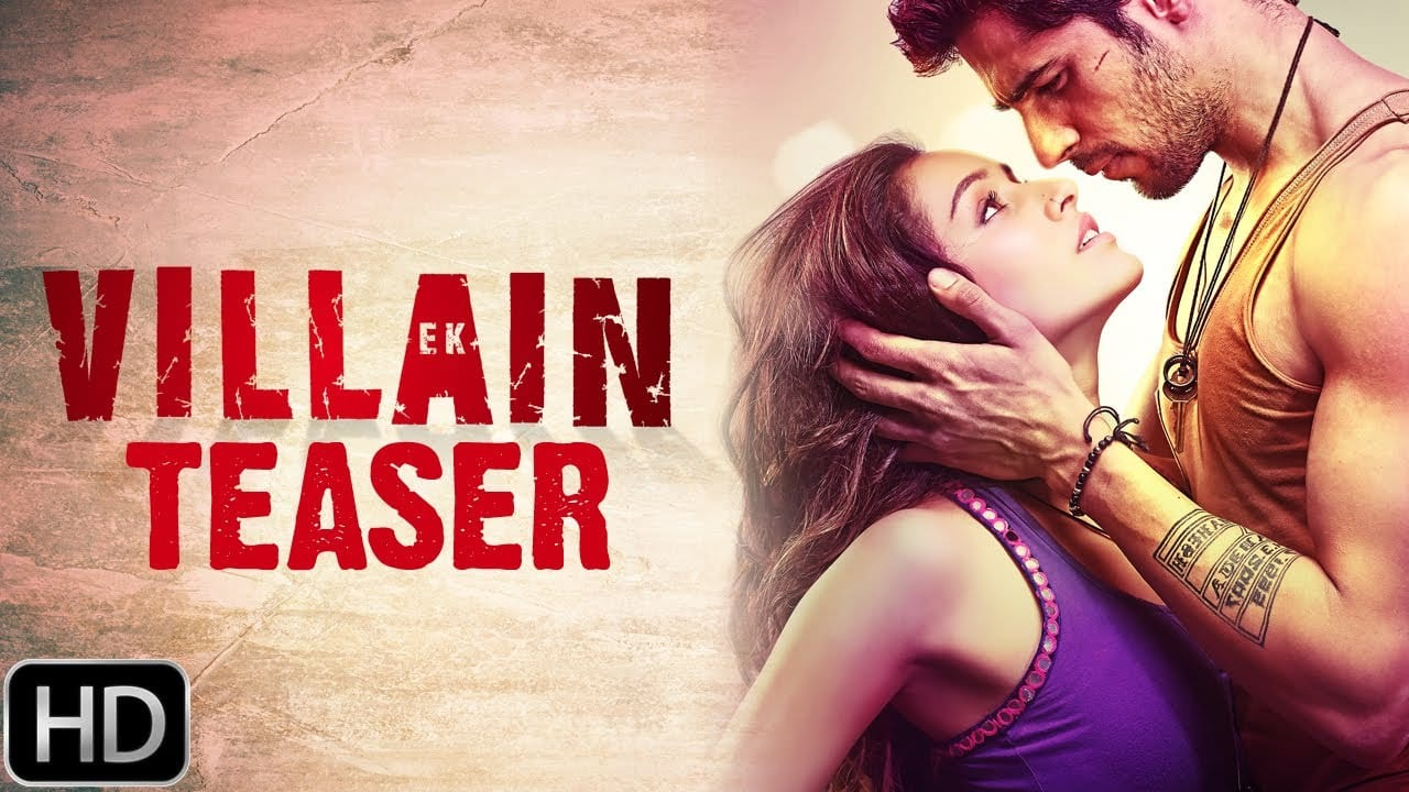 Ek Villain Movie Trailer starring Siddharth Malhotra and Shraddha Kapoor