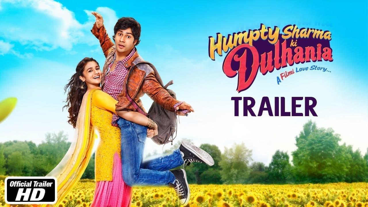 Humpty Sharma Ki Dulhania – Official Trailer, Varun Dhawan, Alia Bhatt